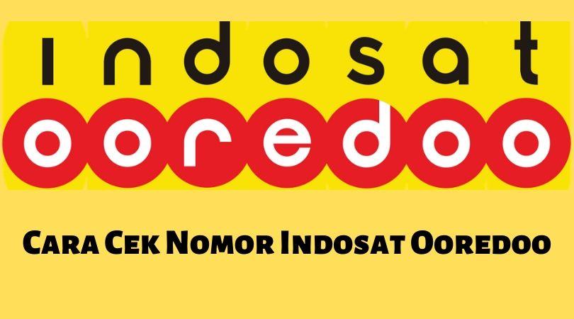 Cara cek nomor Indosat
