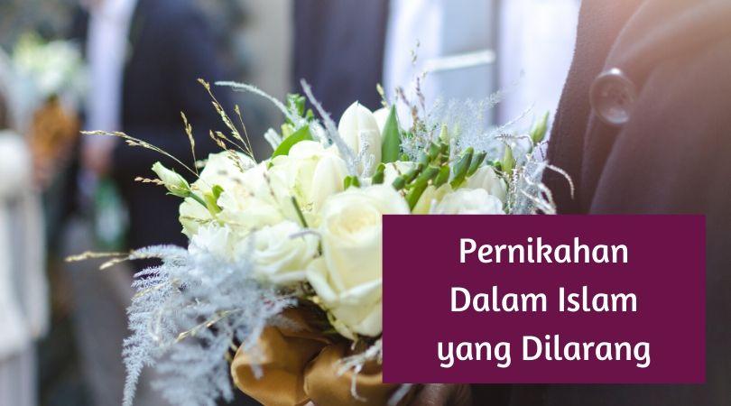 Pernikahan Dalam Islam yang dilarang