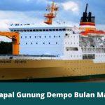 Jadwal Kapal Gunung Dempo Bulan Maret 2020