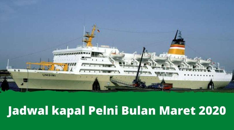 jadwal kapal pelni bulan maret 2020