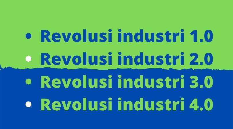 Industri dari era 1.0 - 4.0