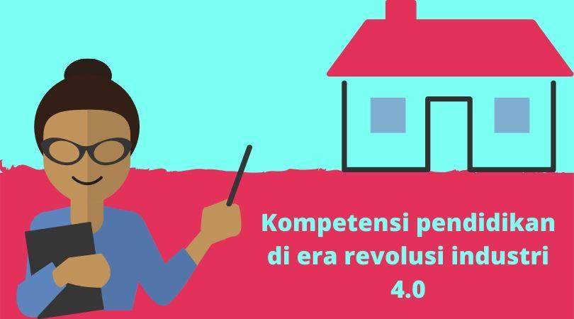 Pendidikan di era revolusi industri 4.0