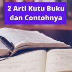 2 Arti Kutu Buku dan Contohnya