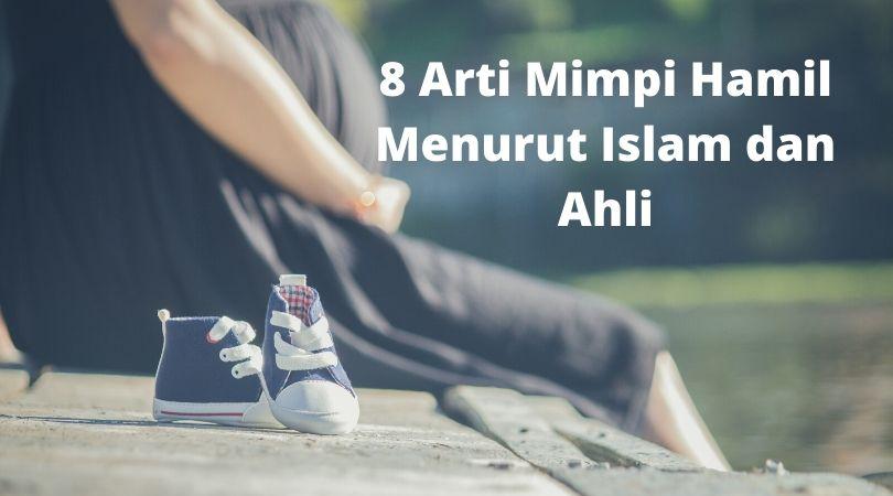8 Arti Mimpi Hamil Menurut Islam dan Ahli