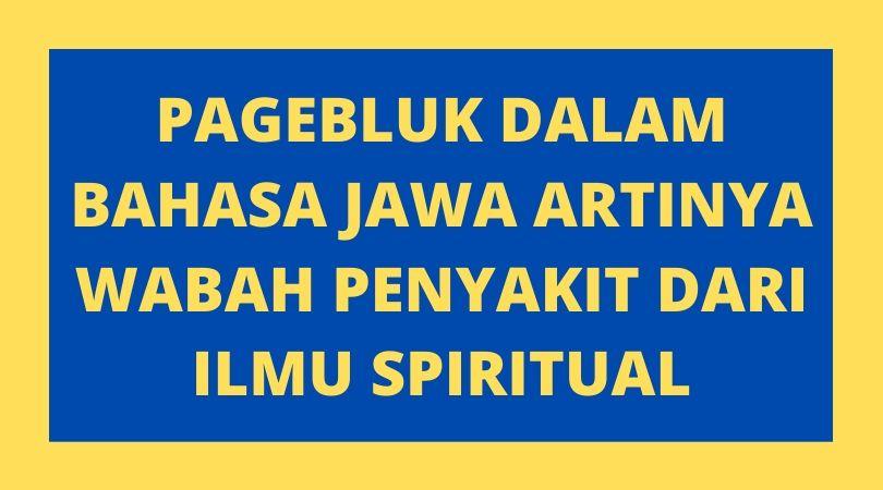 Arti Pagebluk Dalam Bahasa Jawa