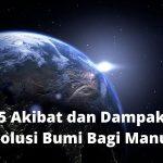 5 Akibat dan Dampak Revolusi Bumi Bagi Manusia