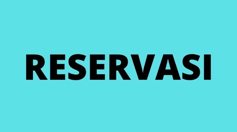 Pengertian dan Arti Reservasi