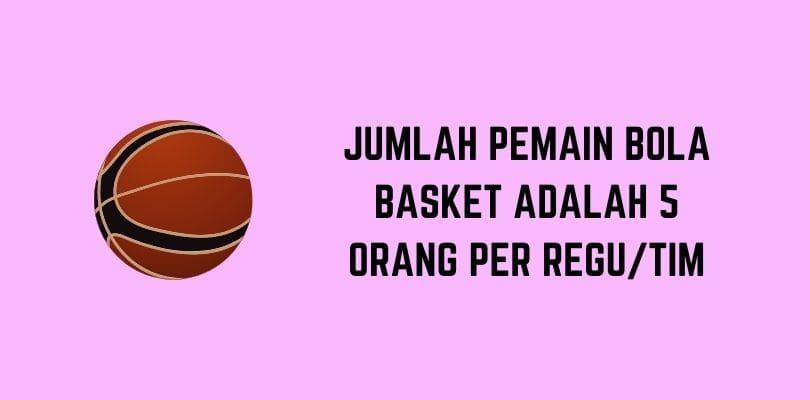 Jumlah Pemain Bola Basket
